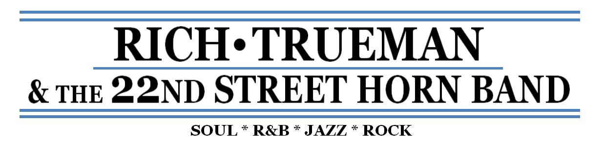 Rich Trueman & the 22nd Street Horn Band
